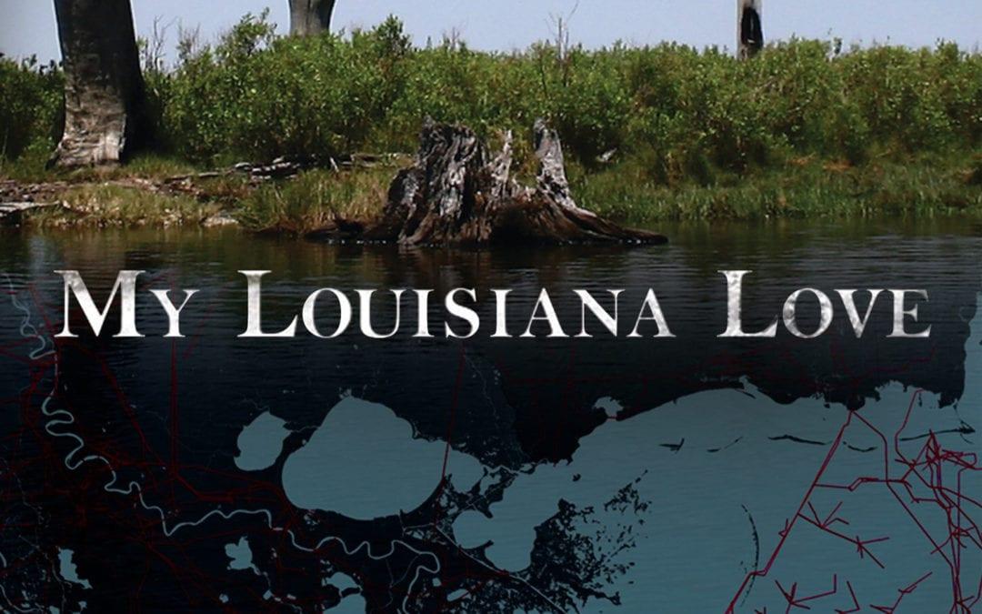 Les Vues Free Film Series:  My Louisiana Love